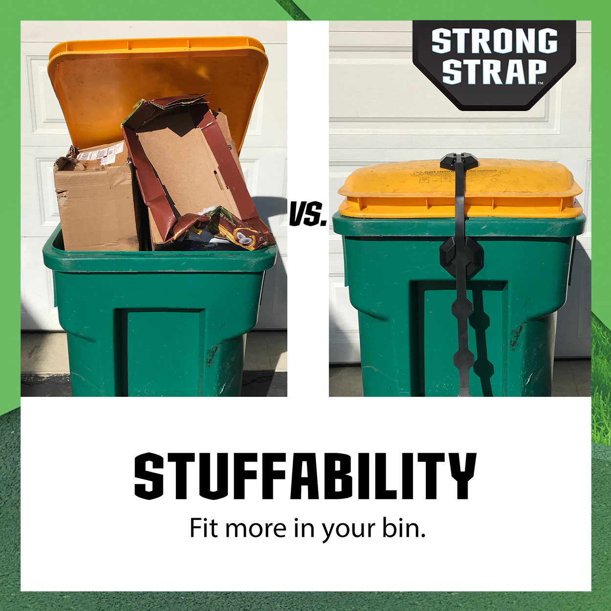 An open overflowing bins vs. the same bin with a Strong Strap and the can's lid is sealed