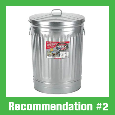 for rats, squirrels, and other chewers we recommend a steel can