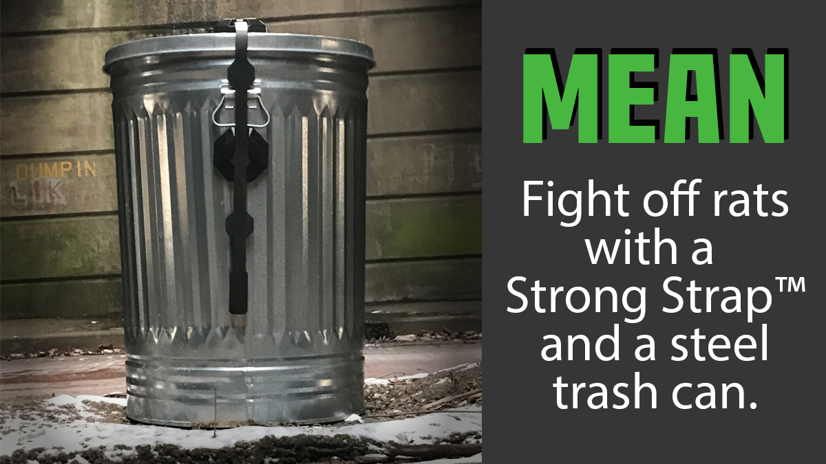 shows a steel trash can with a strong strap on it designed to prevent rats